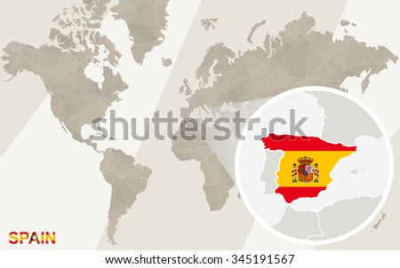 Zoom on Spain Map and Flag. World Map. Rasterized Copy.