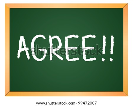 """""""agree"""" word written on chalkboard - stock vector"""