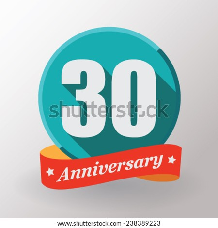 30 Anniversary  label with ribbon. Flat design. - stock vector