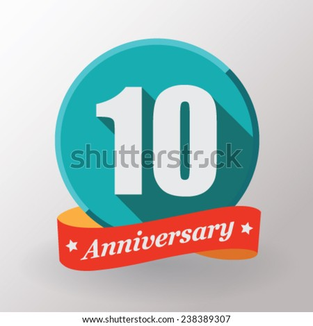 10 Anniversary  label with ribbon. Flat design. - stock vector
