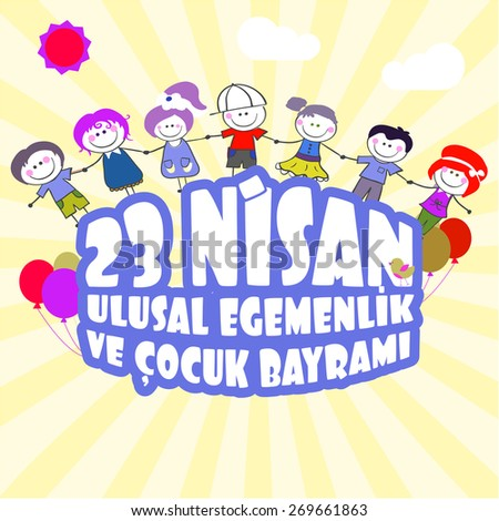 23 April Children's day - 23 Nisan Cocuk Bayram - stock vector