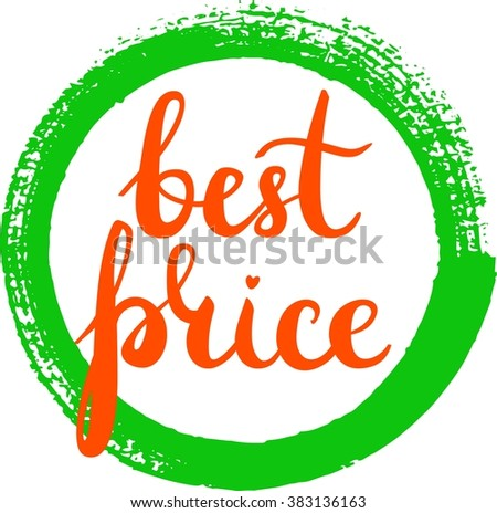 'Best price' hand lettered sign with a brush stroke around it, scalable vector graphic - stock vector