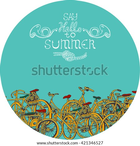 """Bicycle Collage in a circle with text """"Say hello to Summer"""". - stock vector"""
