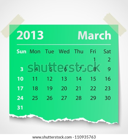 2013 calendar march colorful torn paper. Vector illustration - stock vector