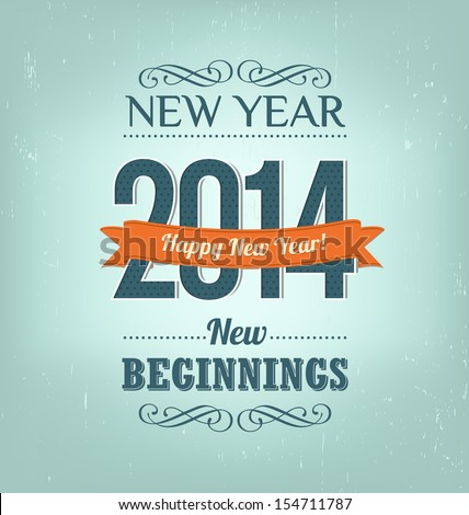 2014 - Calligraphic New Year Greeting Design Layout In Vector Format - stock vector