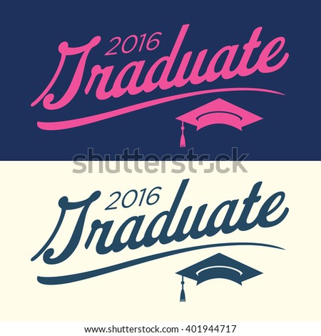 2016 Congrats or Congratulations Graduate Typography Intended for Graduating Seniors and the Class of 2016.  Graphic Can be Used for Invitations, Infographics, Tshirt Designs, Etc. - stock vector