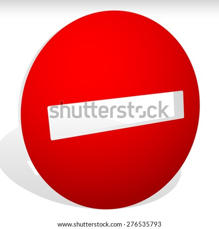 3D do not enter, regulation, restriction, prohibition sign, icon. Vector, - stock vector