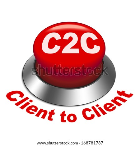 3d illustration of c2c client to client button isolated white background - stock vector