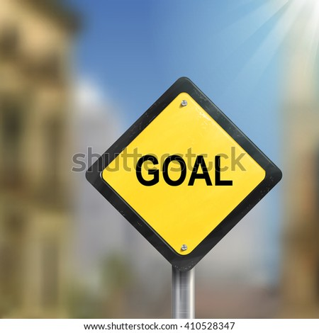 3d illustration of yellow roadsign of goal  isolated on blurred street scene - stock vector