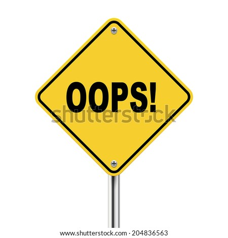 3d illustration of yellow roadsign of oops isolated on the white background - stock vector