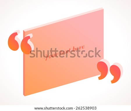 3d modern isometric quotation marks in pink and orange colors. Flat illustration. Place for your text - stock vector