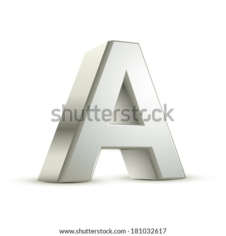 3d silver letter A isolated white background - stock vector