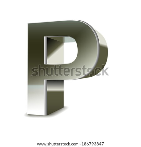 3d silver steel letter P isolated white background - stock vector