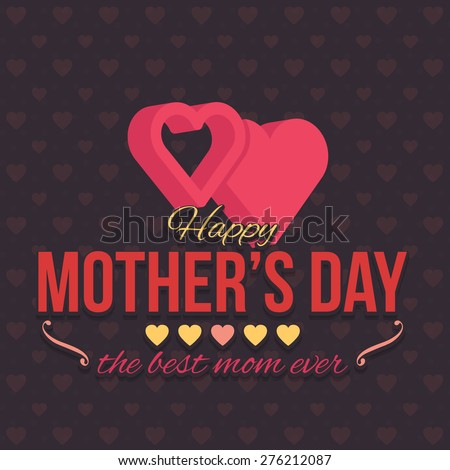 3d Style Hearts Symbol and Mothers Day Flat Celebration Card, Background, Announcement and Celebration Message Poster, Flyer Design Template - stock vector