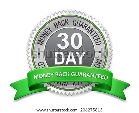 30 day money back guaranteed label. Vector satisfaction guaranteed sign - stock vector