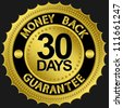 30 days money back guarantee golden sign, vector illustration - stock vector