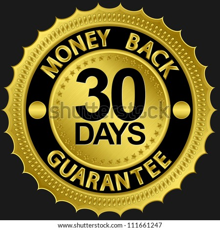 30 days money back guarantee golden sign, vector illustration - stock vector