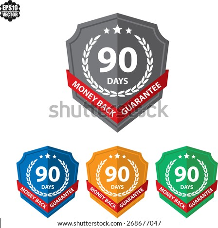 90 Days Money Back Guaranteed Label And Sticker With Green Badge Sign. Vector illustration - stock vector