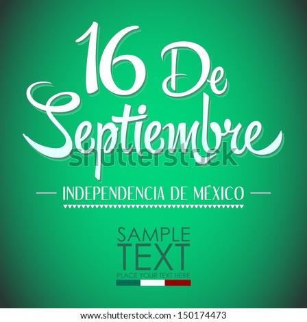 """""""16 de Septiembre, dia de independencia de Mexico"""" - September 16 Mexican independence day spanish text - stock vector"""