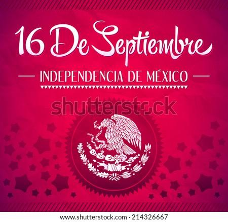 16 de Septiembre, dia de independencia de Mexico - September 16 Mexican independence day spanish text vector card - stock vector