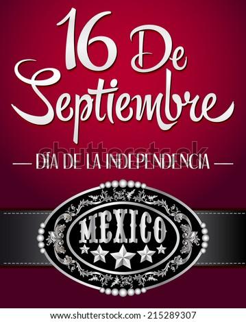16 de Septiembre, dia de independencia de Mexico - September 16 Mexican independence day spanish text - cowboy poster  - stock vector
