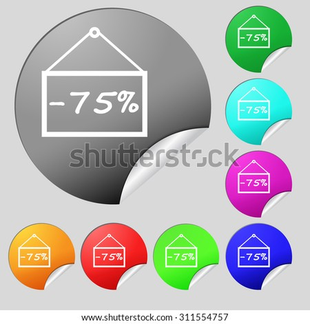 75 discount icon sign. Set of eight multi colored round buttons, stickers. Vector illustration - stock vector