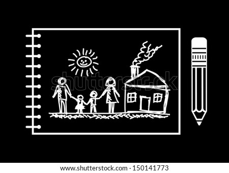 Drawing of family and house   - stock vector