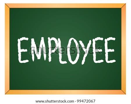 """""""employee"""" word written on chalkboard - stock vector"""