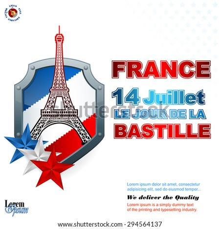 """""""France,Fourteenth of July, Bastille Day"""" French language text; Holidays layout template with blue, white, red national flag colors on shield and shapes of Eiffel tower for France Independence Day - stock vector"""