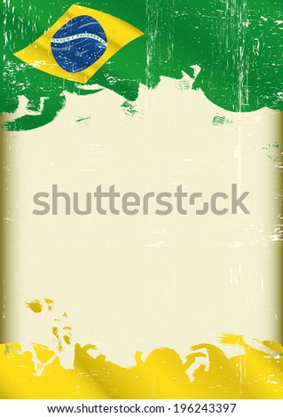 Grunge brazilian poster. A poster with a large scratched frame and a grunge brazilian flag for your publicity. - stock vector