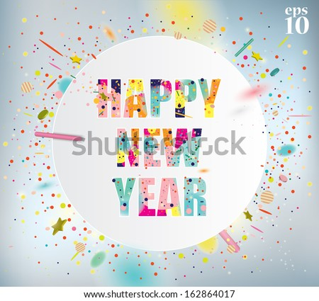 Happy New Year celebration background with colorful confetti. - stock vector