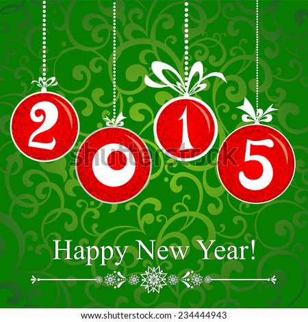 2015 Happy New Year greeting card isolated on green background. Vector Illustration  - stock vector