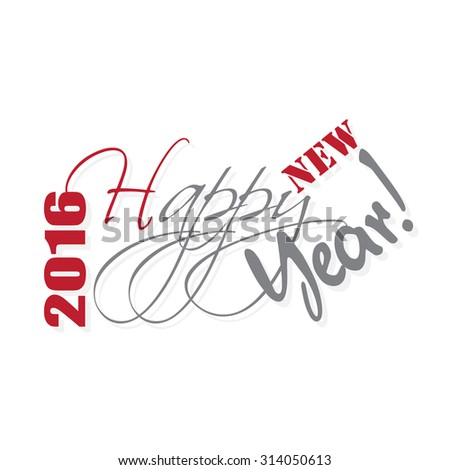 2016 Happy New Year hand lettering card or background. Vector illustration. - stock vector