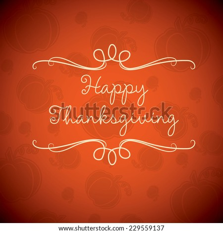 Happy Thanksgiving card in vector format. - stock vector