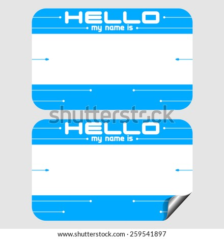 """HELLO MY NAME IS"" Vector Sticker - stock vector"