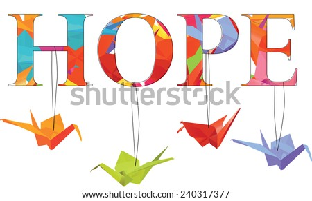 """Hope"" Text with Hanging Origami Cranes - Vector - stock vector"