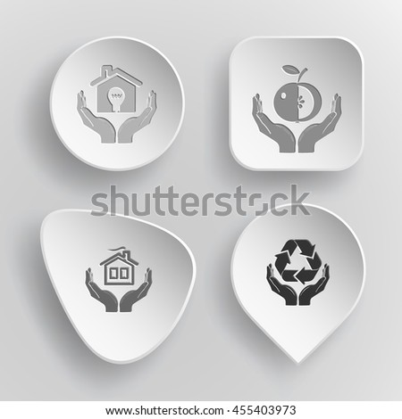 4 images: economy in hands, apple, home, protection nature. In hands set. White concave buttons on gray background. Vector icons. - stock vector