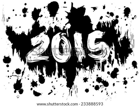 2015 in splatters of black ink or paint, grungy, dirty look - stock vector