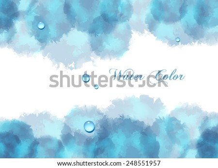 Light Blue watercolor strokes on top and bottom of the page, abstract art background. Vector illustration - stock vector