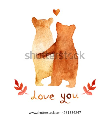 2 lovely brown bears in love. Watercolor greeting card template. Cute background for wedding invitation. Watercolor Illustration with bears and text love you.  hand drawn texture for DIY project. - stock vector