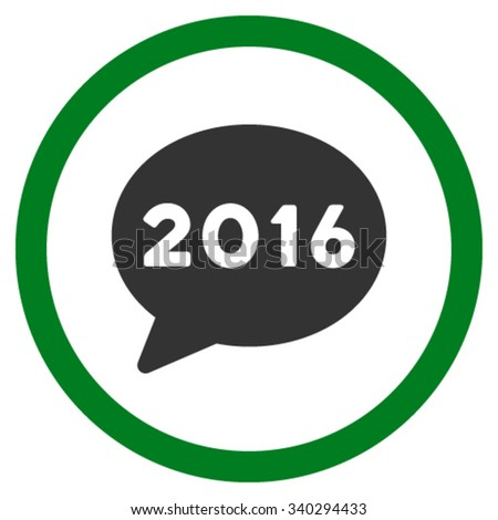 2016 Message vector icon. Style is bicolor flat circled symbol, green and gray colors, rounded angles, white background. - stock vector