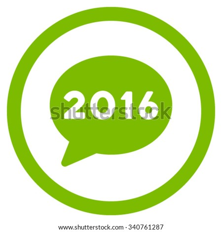 2016 Message vector icon. Style is flat circled symbol, eco green color, rounded angles, white background. - stock vector