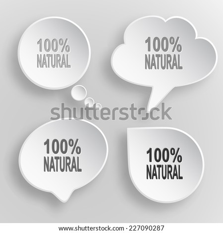 100% natural. White flat vector buttons on gray background. - stock vector