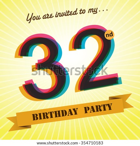 32nd Birthday party invite / template design in retro style - Vector Background - stock vector
