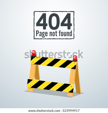 404 Page not found. Concept of Road Barrier. - stock vector