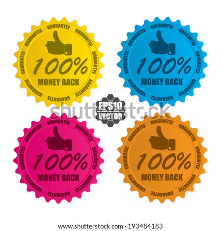 100 percent money back over colorful circle sticker and label - vector illustration  - stock vector