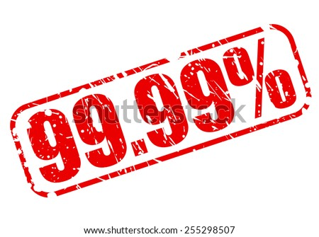 99.99 percent red stamp text on white - stock vector
