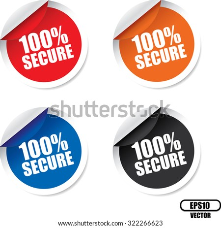100 Percent Secure Colorful Modern Labels And Stickers. Protected Against Attack. Vector - stock vector