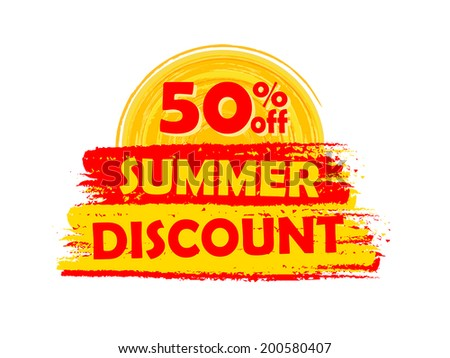 50 percentages off summer discount banner - text in yellow and orange drawn label with sun symbol, business seasonal shopping concept, vector - stock vector