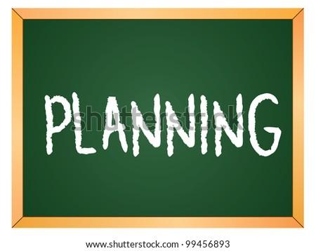 """planning"" word written on chalkboard - stock vector"